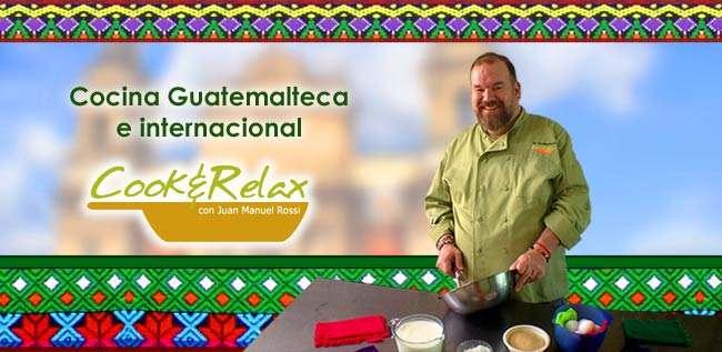 Cocina Guatemalteca e internacional con Chef Manuel Rossi